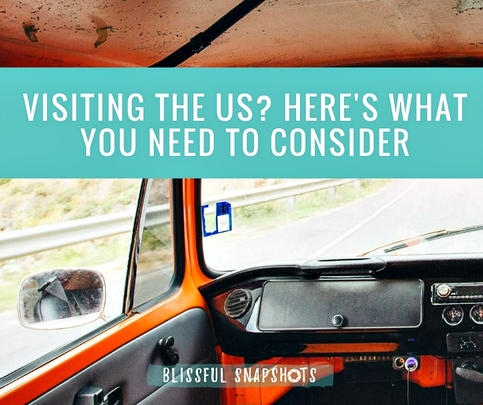 Visiting the U.S.? Here's What You Need to Consider