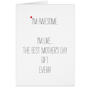 I'm Awesome | Funny Card for Mom