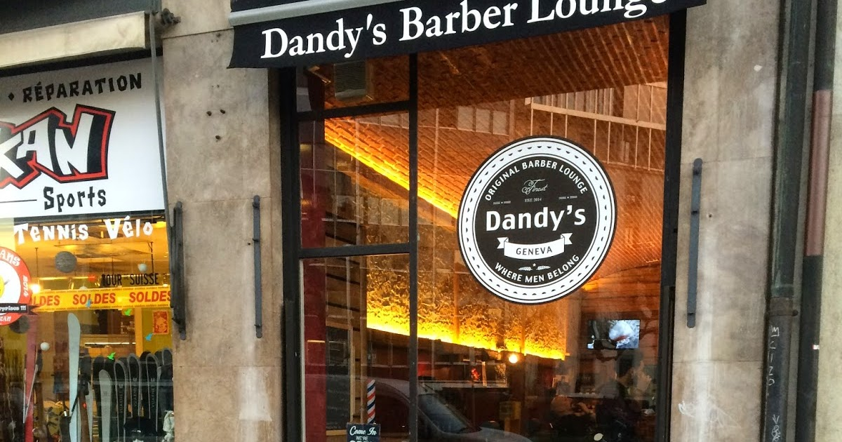 How To Geneva Dandy S Barber Lounge The Coolest Barber