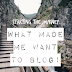 Starting the Journey: What made me want to blog!