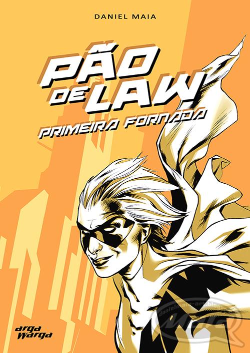 PÃO-DE-LAW: PRIMEIRA FORNADA (2004)