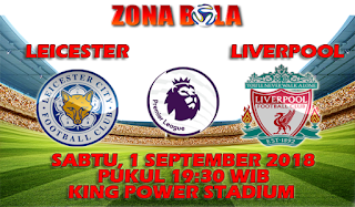 Prediksi Bola Leicester vs Liverpool 1 September 2018