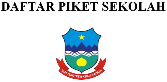 Format Daftar Piket Sekolah untuk Berkas Akreditasi Sekolah SD-SMP-SMA