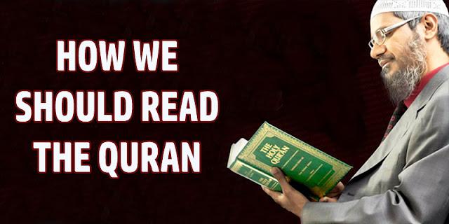 HOW WE SHOULD READ THE QURAN