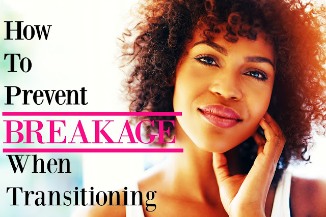 Learn how to prevent hair breaking when transitioning natural hair