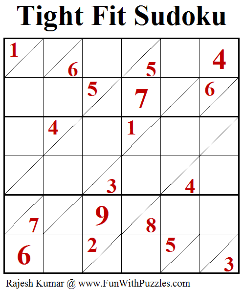 Tight Fit Sudoku (Fun With Sudoku #220)