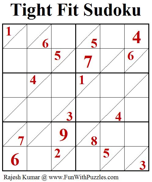 Tight Fit Sudoku (Fun With Sudoku #220)