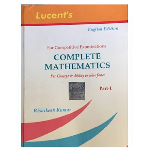 Lucent Complete Mathematics Part 1 by Rishikesh Kumar