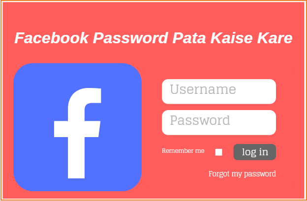Facebook Password Pata Kais Kare Hindi Me - Facebook Password Kaise Jane