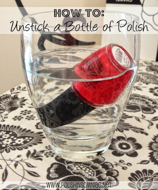How ti Unstick a Bottle of Nail Polish