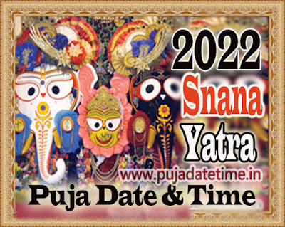 2022 Snana Yatra Date & Time