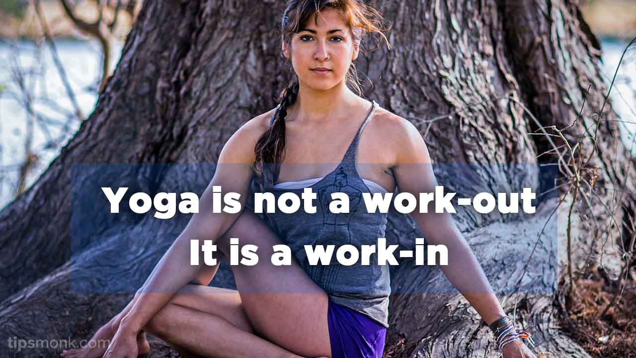 Inspirational Yoga Quotes Image of Yoga Girl - Tipsmonk