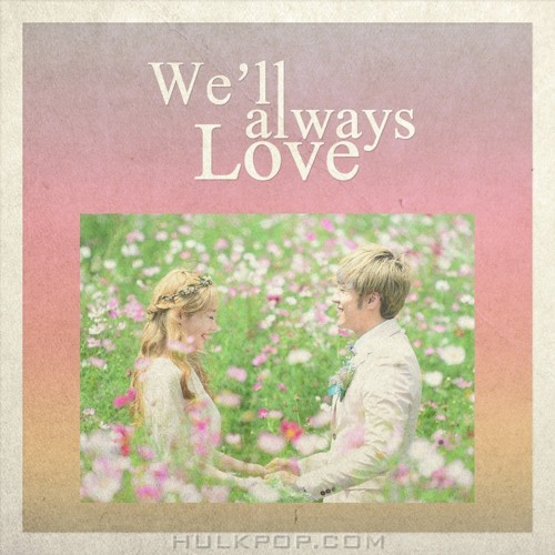 Crazy Kam Sung – We`ll always Love (Feat. LEE YE JOON) – Single