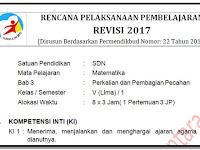 RPP Kelas 5 SD/MI Kurikulum 2013 Revisi 2017 Matematika Semester 1