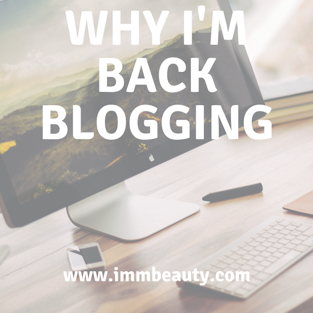 beauty blogger, I'm back blogging,