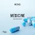 Download New Audio : Wizkid - Medicine { Official Audio }