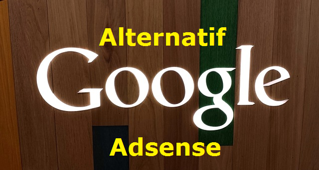 Inilah Alternatif Google Adsense Yang Patut Dicoba Citizen Journalism