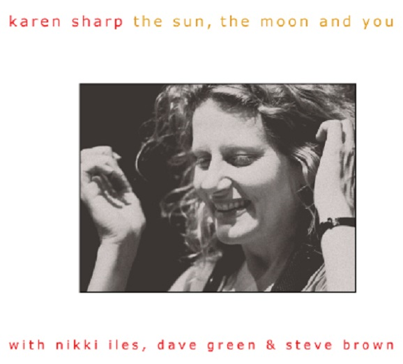 karen sharp returns with a long awaited second album on trio records featuring her now well established quartet of dave green niki iles and steve brown