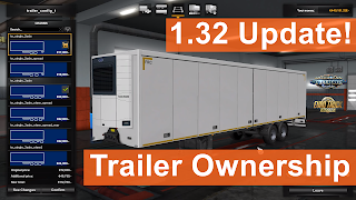 1.32 Update & Trailer Ownership Introduced by SiSL!