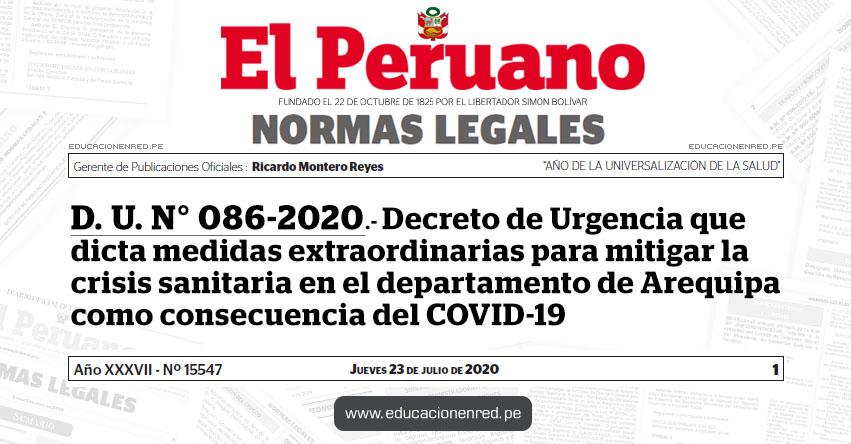 D. U. N° 086-2020.- Decreto de Urgencia que dicta medidas extraordinarias para mitigar la crisis sanitaria en el departamento de Arequipa como consecuencia del COVID-19
