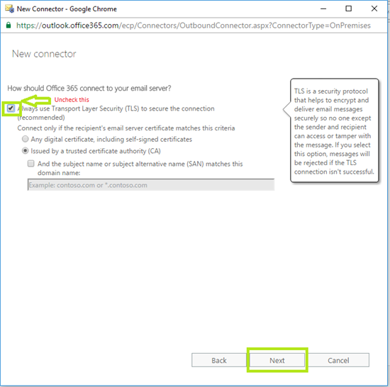 unchecked Always use Transport Layer Security (TLS) to secure the connection