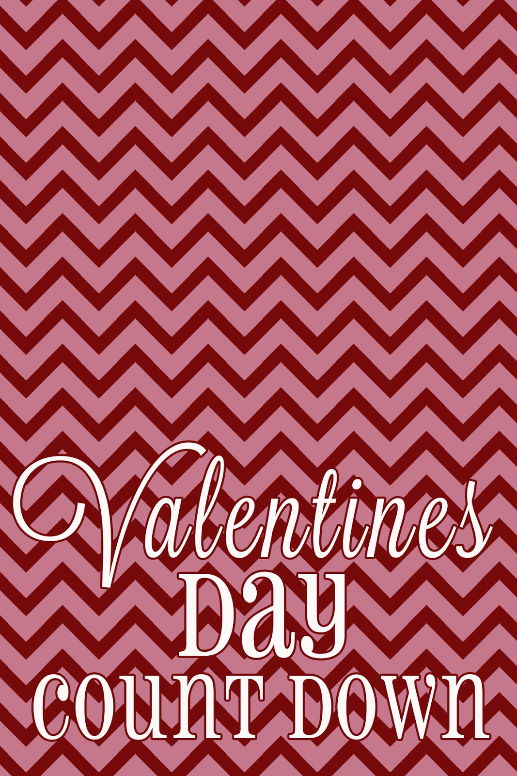 Valentines Day Wipe Off Countdown Calendar Printable - Tips from a ...