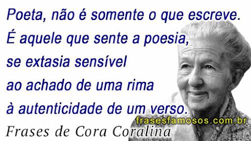 Frases Poeta Cora Coralina
