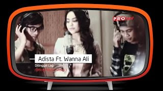 Lirik Lagu Adista - Ditinggal Lagi