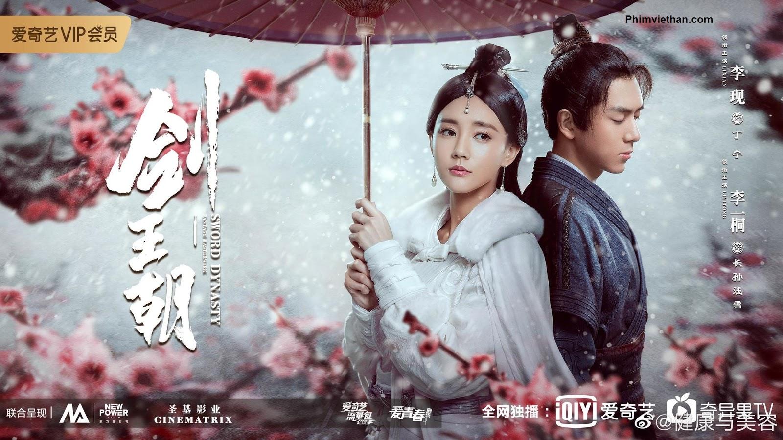 Phim kiếm vương triều Trung Quốc 2019