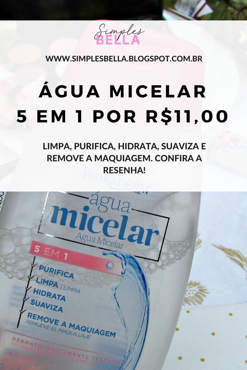 Resenha Água Micelar 5 em 1 Farmax