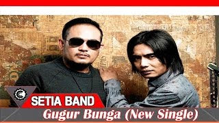 Download Lagu Setia Band Gugur Bunga Mp3 Terbaru
