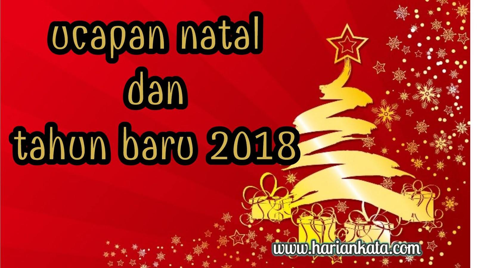 Kumpulan Ucapan Kata Natal Paling Legkap Tahun 2018 Harian