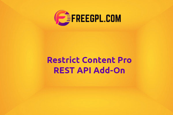Restrict Content Pro REST API Add-On Nulled Download Free