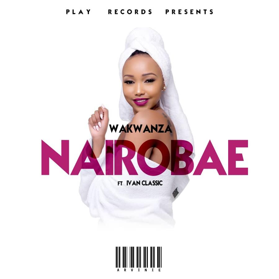 Wakwanza - Nairobae