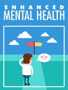 Enhanced Mental Health Free Health Ebook