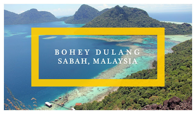 Ramble and Wander | Bohey Dulang Semporna Sabah Malaysian Borneo