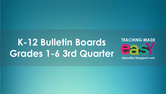 K 12 Bulletin Boards Grades 1 6 3rd Quarter Deped Lp S