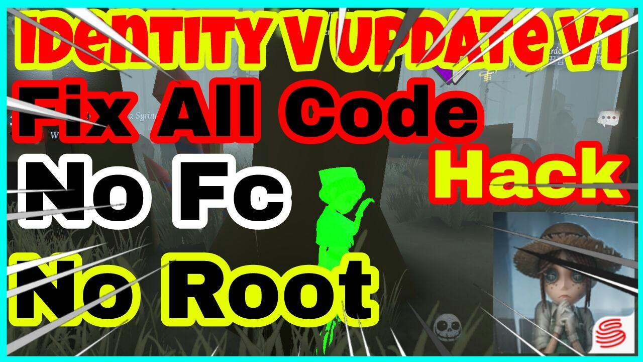 Script Mod Identity V 5 Mới Nhất