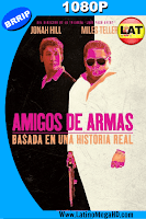 Amigos de Armas (2016) Latino HD 1080P - 2016