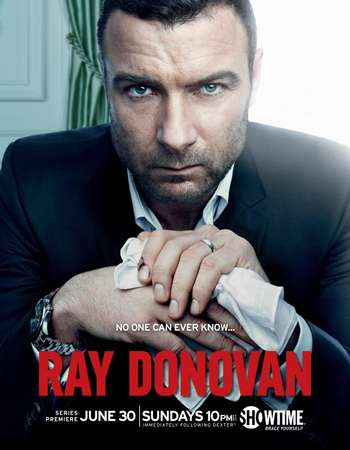 Poster of TV Show Ray Donovan S05E03 380MB IMDB Rating: 8.3/10 Creator: Ann Biderman Released Date: 18 June 2013
