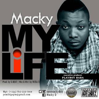 MUSIC: Macky - My Life
