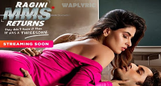 Ragini MMS Returns All Songs Lyrics