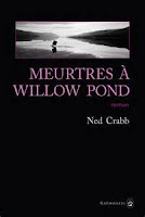 http://lesbl.blogspot.be/2016/04/meurtres-willow-pond-ned-crabb-editions.html