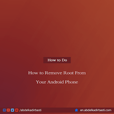 How to Remove Root From Your Android Phone