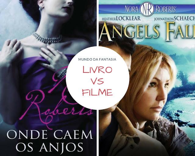 Poster-livro-vs-filme-onde-caem-os-anjos-Nora-Roberts