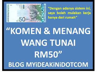 banner komen & menang wang tunai RM50 Blog MYiDEAKiNiDOTCOM