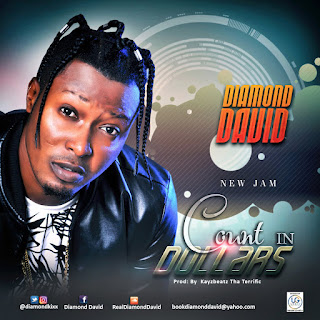 MUSIC: Diamond David – Count In Dollars | @diamondkixx