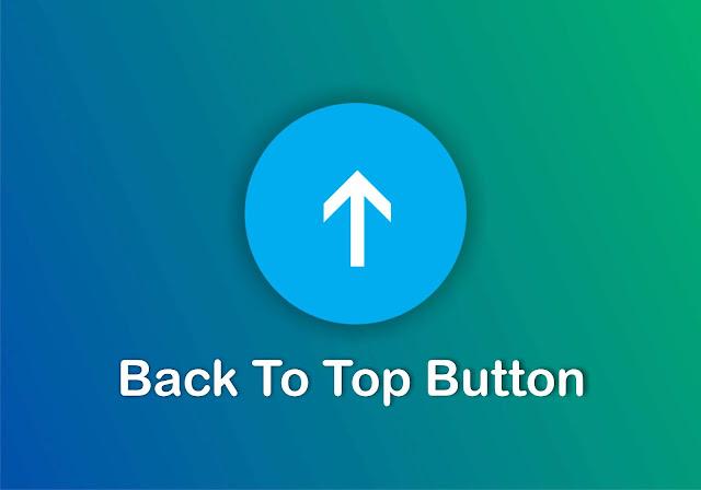 Cara Membuat Tombol Back To Top Pure Javascript Di Blogger Cara Membuat Tombol Back To Top Pure Javascript Di Blogger