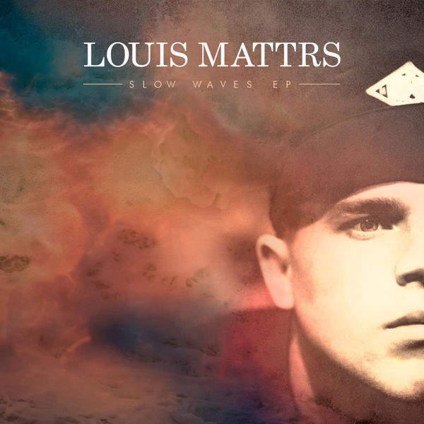 Louis Mattrs - Slow Waves - EP Cover