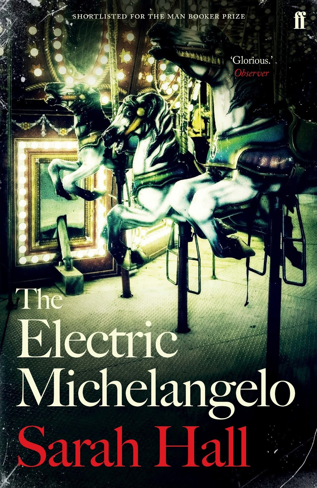 The Electric Michelangelo by Sarah Hall
